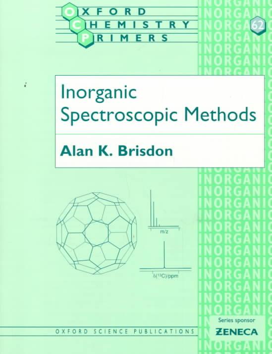 Inorganic Spectroscopic Methods By Brisdon, Alan K.