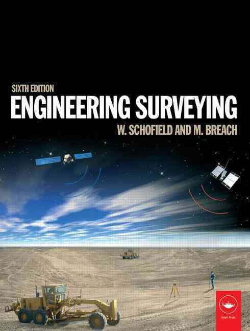 Engineering Surveying By Schofield, W./ Breach, M.