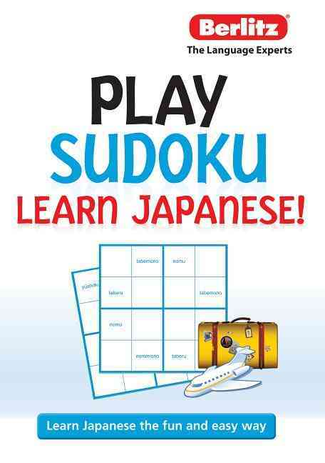 Berlitz Play Sudoku, Learn Japanese By Berlitz International, Inc. (COR)
